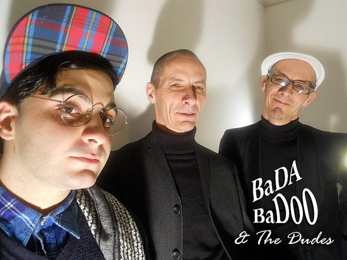 Bada Badoo and The Dudes : main Freak Music profile photo