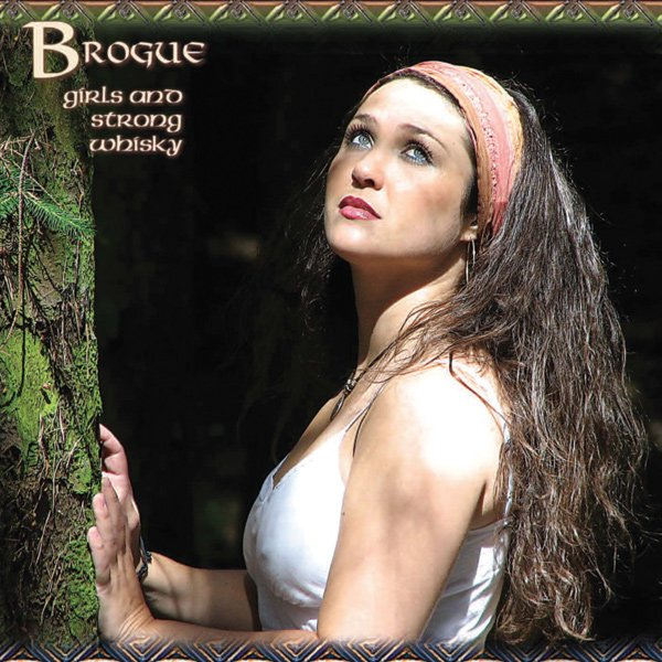 Brogue : photo : Brogue Girls And Strong Whisky