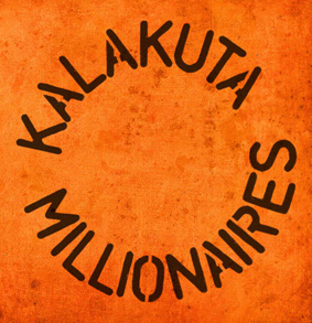 Kalakuta Millionaires : photo : None