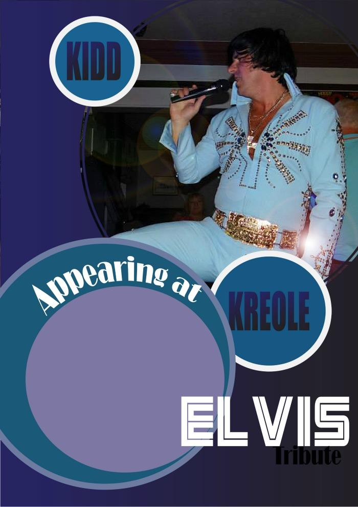 8. Kidd Kreole UK Elvis