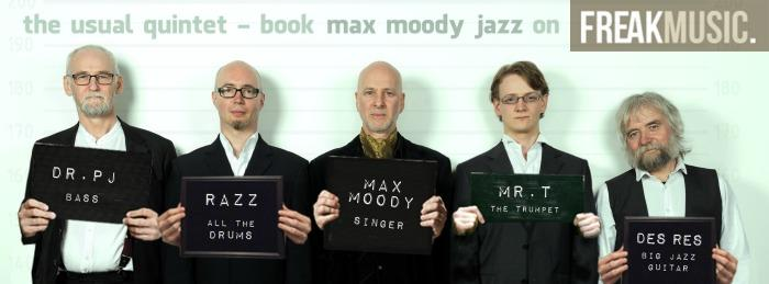 3. Max Moody Jazz - now secured on Freak Music